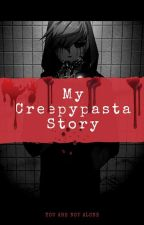 My Creepypasta Story by theDiamonDy