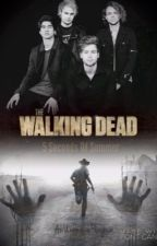 The Walking Dead : 5 Seconds Of Summer by AnUnknownPenguin