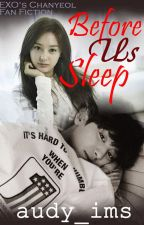 Before Us Sleep [Chanyeol EXO] by audy_ims