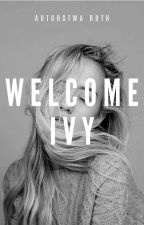 WELCOME IVY / 1D by withruth