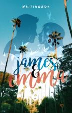 James y Emma [TERMINADO] by WritingBoy