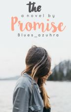 The Promise by blues_azuhra