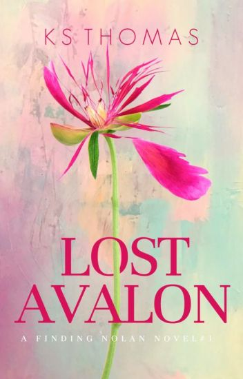 Lost Avalon(A Finding Nolan Novel, #1)