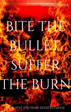Bite the Bullet, Suffer the Burn | REWRITING | Young Justice Series by GodlessLostSoul