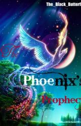 The Phoenix's Prophecy by The_Black_Butterfly