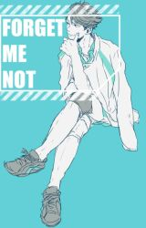 Forget Me Not by senpai-chann
