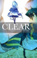 Clear [Free! Iwatobi Swim Club Haru Fanfic] by BlackistRai