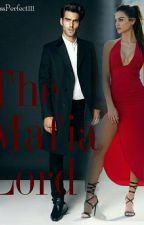 The Mafia Lord (Book 1 In The Mafia Series)  by MissPerfect111