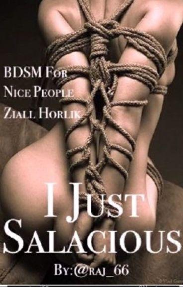 """I just salacious """"ziall horlik,BDSM"""""""