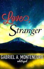 Love, Stranger (Pinoy BoyxBoy) by whitepal