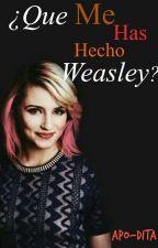 ¿Que me has hecho Weasley?Fred Wesley y tu (PAUSADA) by APO-DITA