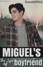 Miguel's the type of boyfriend |Jos Canela| by AlexftJos
