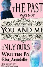 You & Me by -Elsa_Arendelle-