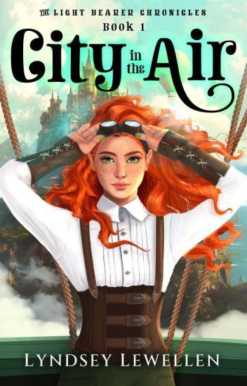 A City in the Air (A Steampunk Adventure Novel)