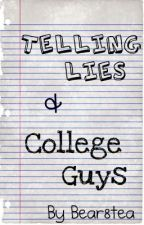 Telling Lies & College Guys (BoyxBoy) by bear8tea