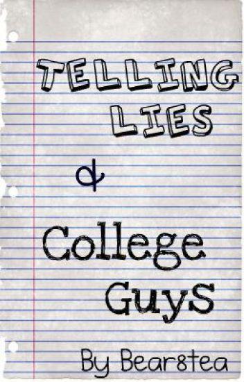 Telling Lies & College Guys (BoyxBoy)
