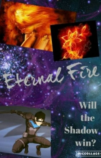Eternal Fire (a young justice Fan Fiction)ON HOLD
