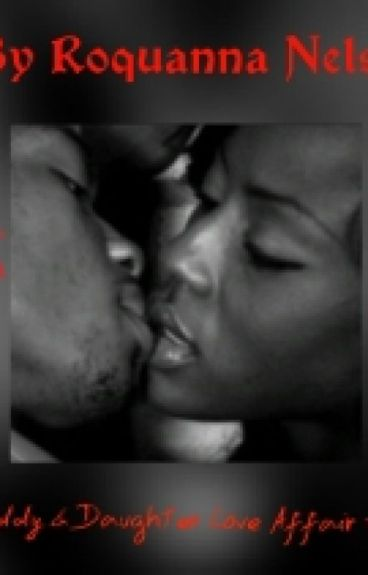 Daddy & Daughter Love Affair #1 (SEQUEL!)