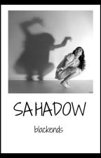 SHADOW by blackends