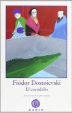 El cocodrilo - Dostoyevski by afgo1996
