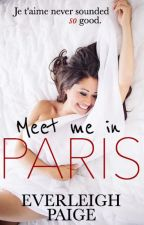 Meet Me In Paris by SaraHunterBooks