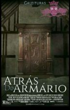 Atrás do armario vol1 by GustavoMatos12