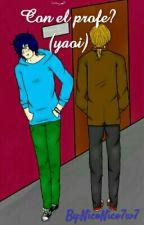 con el profe? (yaoi) by cl6y66