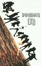 Imaginas ✞ EXO by ISA_CRY