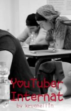 YouTube Internat by kruemellin