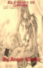El pasado de Orihime [ULQUIHIME] (EDITANDO) by Ange-lCaido