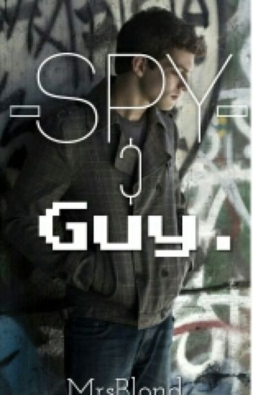 Spy Guy. (COMPLEET)
