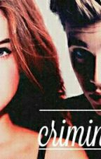 Criminal Love (fanfic Justin Bieber ) by Livia_Oliveiraa
