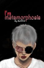 I'm metamorphosis | أنا مسخ by bo1994