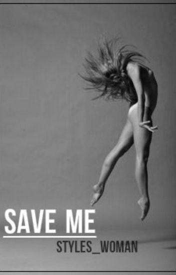Save me! | Z.M |