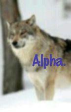 Alpha.[FINI] by Celia68310