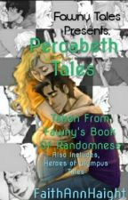 Percabeth Tales by FaithAnnHaight