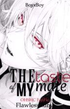 The Taste of My Mate /EDITING/ (OHSHC FanFiction)(boyxboy)  by FlawlessRuby