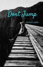Don't Jump by Stary_night01