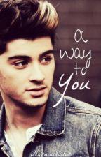 A Way to You [Zayn Malik // Niall Horan] by NarniaSailor