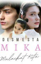 Mika - malaikat kita by Desmesta