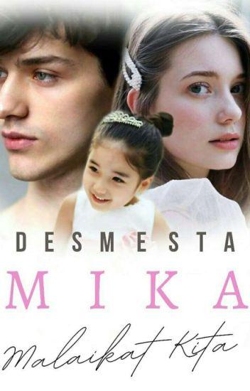 Mika - malaikat kita