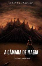 A câmara de magia by loretta2015