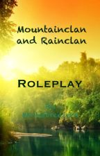 Rainclan and Mountainclan Roleplay by Winterbreeze24