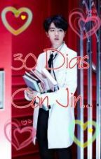 30 dias con Jin.... by BTS-GOT7315