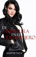 De Aventura En El Extranjero by emmydover1
