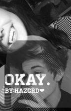 Okay. || a Cody herbinko fan fiction by Qtanime
