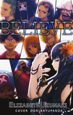 Believe||One Piece by -KaraiHamato-