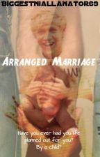 Arranged Marriage by BiggestNiallanator69