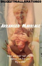 Arranged Marriage by BiggestNiallanator69
