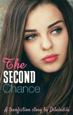 The Second Chance by Dilaladila